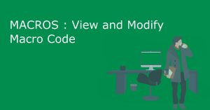 View code in excel macro and easily modify as you wish
